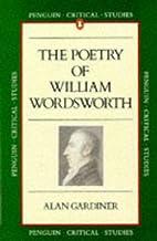 Wordsworth: Poetry by Ashley Gardner