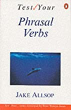 Test your phrasal verbs by Jake Allsop