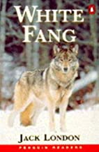 White Fang [adapted ∙ Penguin readers…