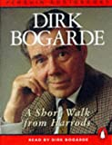Bogarde, Dirk: A Short Walk from Harrods (Penguin audiobooks)