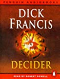 Dick Francis: Decider (Audio Book)
