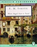 Forster, E. M.: Where Angels Fear to Tread (Classic, 20th-Century, Audio)