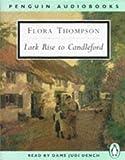 Thompson, Flora: Lark Rise to Candleford (Classic, 20th-Century, Audio)