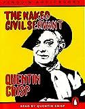 Crisp, Quentin: The Naked Civil Servant (Penguin audiobooks)