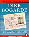 Bogarde, Dirk: UC CLEARED FOR TAKE-OFF (Penguin audiobooks)