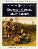Elizabeth Gaskell: Mary Barton (Penguin audiobooks)