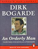 Bogarde, Dirk: UC An Orderly Man (Penguin audiobooks)