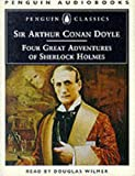 Doyle, Arthur Conan: Four Great Adventures of Sherlock Holmes (Penguin audiobooks)