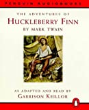 Twain, Mark: The Adventures of Huckleberry Finn (Children's Classics)