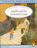 Dawood, N. J.: Aladdin and the Enchanted Lamp: Unabridged Edition (Classic, Children's, Audio)