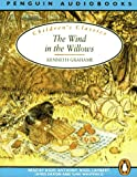 Grahame, Kenneth: The Wind in the Willows (Classic, Children's, Audio)