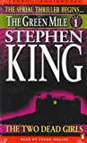 King, Stephen: The Green Mile: The Two Dead Girls