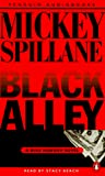 Spillane, Mickey: Black Alley: A Mike Hammer Novel