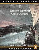Golding, William: Close Quarters (Penguin Audiobooks)