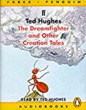 Hughes, Ted: Dreamfighter: Unabridged (Penguin/Faber audiobooks)
