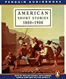 William Dufris: American Short Stories 1800-1900 (Penguin audiobooks)