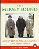 Henri, Adrian: The Mersey Sound: Unabridged: Adrian Henri, Roger McGough and Brian Patten (Penguin audiobooks)