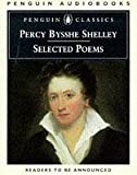 Shelley, Percy Bysshe: Percy Bysshe Shelley: Selected Poems (Penguin Classics)