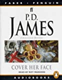 P. D. James: Cover Her Face (Adam Dalgliesh Mystery Series #1)