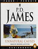 James, P. D.: Unnatural Causes: Unabridged (Penguin/Faber audiobooks)