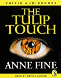 Anne Fine: The Tulip Touch 2-Cassette Audio Set (Anne Fine)