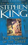 King, Stephen: The Drawing of the Three (The Dark Tower, Book 2)