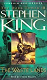 King, Stephen: The Waste Lands (The Dark Tower, Book 3)