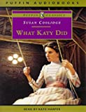 Coolidge, Susan: What Katy Did (Puffin audiobooks)