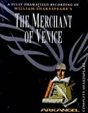 Shakespeare, William: The Merchant of Venice (Arkangel Complete Shakespeare)