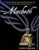 Shakespeare, William: Macbeth (Arkangel Complete Shakespeare)
