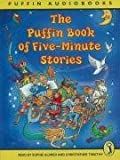 Mahy, Margaret: The Puffin Book of Five-minute Stories: Unabridged (Puffin Audiobooks)