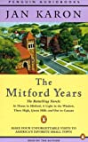 Karon, Jan: The Mitford Years: At Home in Mitford / A Light in the Window / These High, Green Hills / Out to Canaan