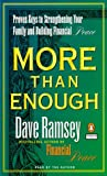 Ramsey, Dave: More Than Enough: Proven Keys to Building Your Family and Financial Peace