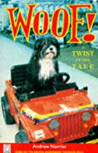 Woof!: Twist in the Tale (Fantail) by Andrew…