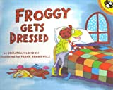 London, Jonathan: Froggy Gets Dressed (StoryTape, Puffin)