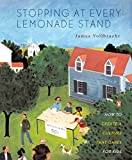 Vollbracht, James R.: Stopping at Every Lemonade Stand: How to Create a Culture That Cares for Kids