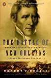 Remini, Robert V.: The Battle of New Orleans: Andrew Jackson and America's First Military Victory