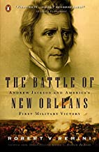 The Battle of New Orleans by Robert V.…