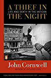 Cornwell, John: A Thief in the Night: The Mysterious Death of Pope John Paul I
