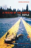 T.C. Boyle: A Friend of the Earth