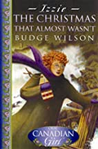 The Christmas That Almost Wasn't by Budge…