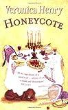 Henry, Veronica: Honeycote
