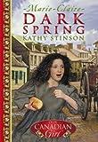 Stinson, Kathy: Dark Spring