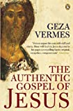 Vermes, Geza: The Authentic Gospel Of Jesus