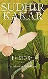 SUDHIR KAKAR: Ecstasy