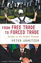 From Free Trade to Forced Trade: Canada in…