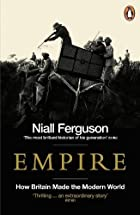 Empire: The Rise and Demise of the British…