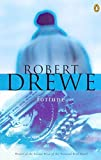 Drewe, Robert: Fortune
