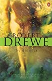 Drewe, Robert: The Drowner