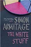 Armitage, Simon: White Stuff